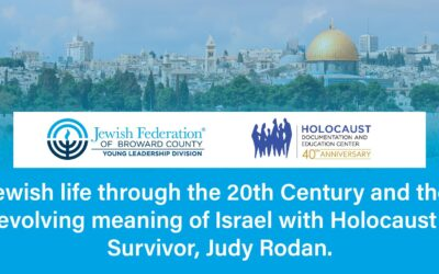 Jewish Life Through the 20th Century with Survivor, Judy Rodan