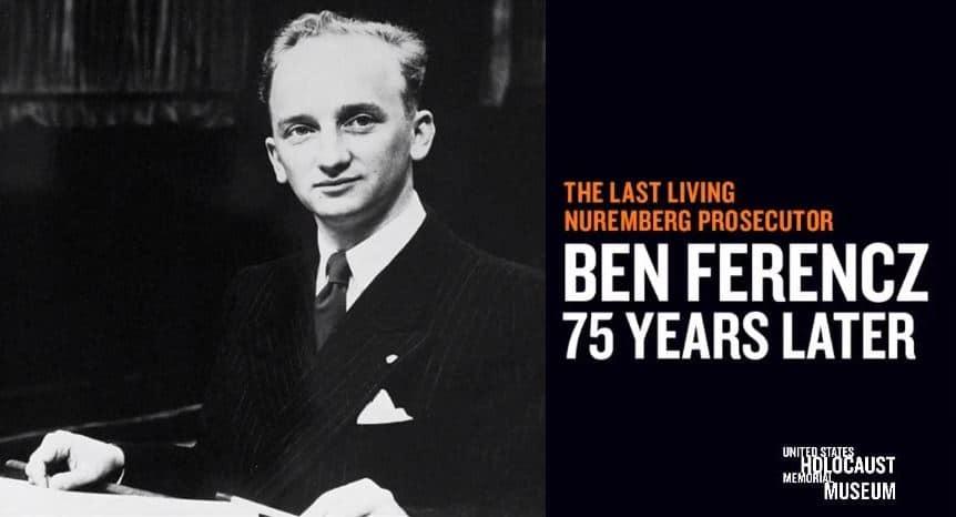 """USHMM: """"The Last Living Nuremberg Prosecutor"""""""