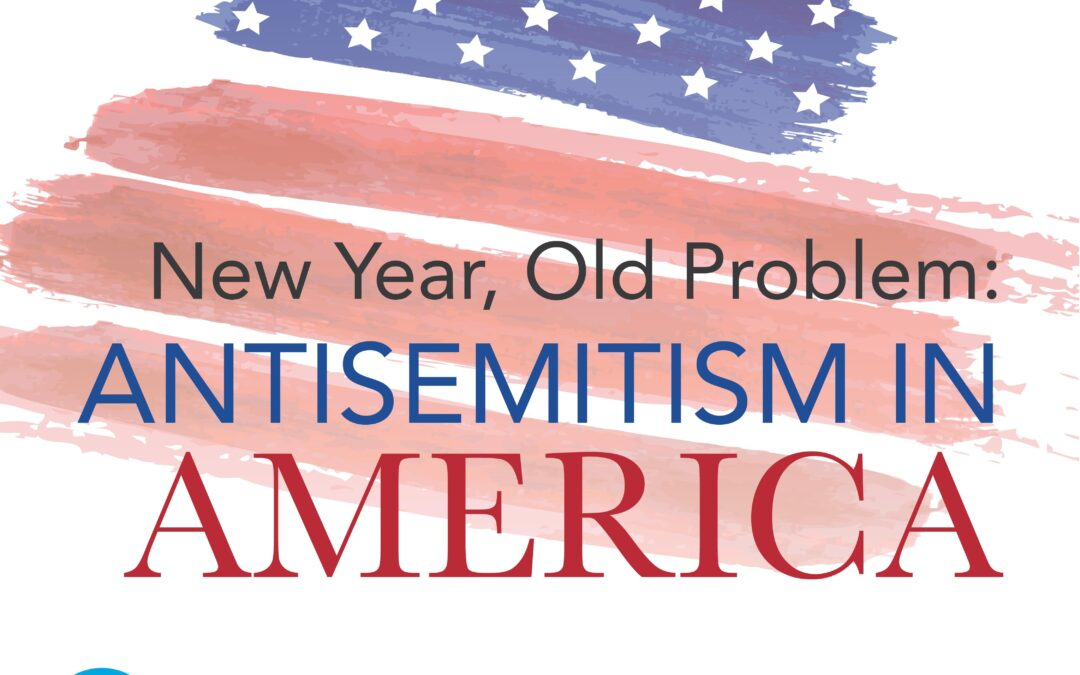 """JFBC & AJC: """"New Year, Old Problem: Antisemitism in America"""""""