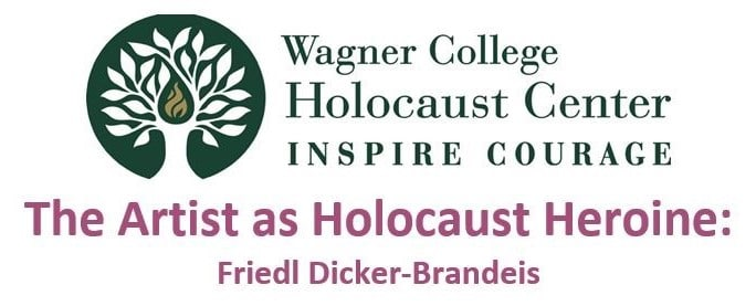 Wagner College: The Artist as Holocaust Heroine
