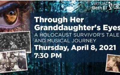 Temple Beth El of Boca: Through Her Granddaughter's Eyes