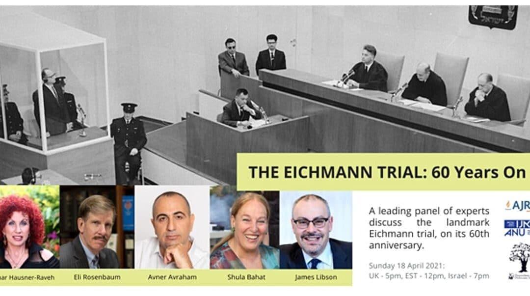 AJR, 3GNY & ANU: The Eichmann Trial – 60 Years On