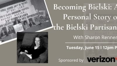 """Holocaust Center for Humanity: """"Becoming Bielski"""""""