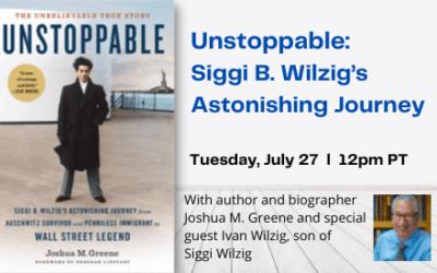 "HCH: ""Unstoppable: Siggi B. Wilzig's Astonishing Journey from Auschwitz Survivor…"""