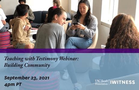 "The Shoah Foundation: ""Teaching with Testimony Webinar"""